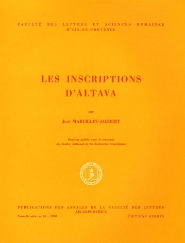 Jean Marcillet-Jaubert - Les inscriptions d'Altava.