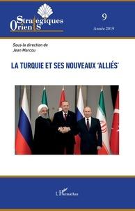 """Jean Marcou - La Turquie et ses nouveaux """"alliés""""."""