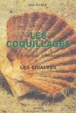 Jean Marcy - Les coquillages : les bivalves.