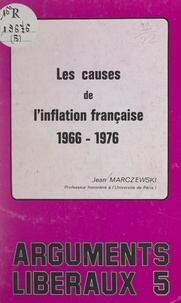 Jean Marczewski - Les causes de l'inflation française, 1966-1976.