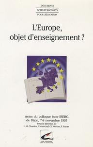 Jean Maréchal et Nicole Guillon-Tutiaux - L'Europe, objet d'enseignement ?.