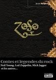 Jean Mareska - Contes et légendes du Rock - Neil Young, Led Zeppelin, Mick Jagger et les autres....