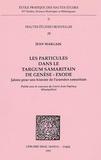 Jean Margain - Les particules dans le Targum samaritain de Genèse-Exode - Jalons pour une histoire de l'araméen samaritain.