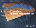 Jean Margat - Atlas de l'eau dans le bassin méditerranéen.