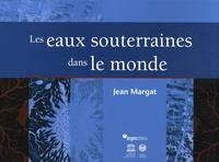 Jean Margat - Les eaux souterraines dans le monde.