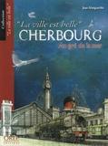 Jean Margueritte - Cherbourg - Au gré de la mer.