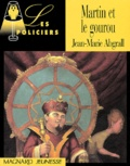 Jean-Marie Abgrall - Martin et le gourou.