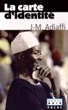 Jean-Marie Adiaffi - La carte d'identité.