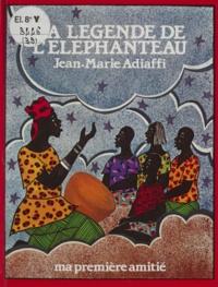 Jean-Marie Adiaffi et Assane N'Doye - La légende de l'éléphanteau.