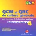 Jean-Marie Alix et Dominique Grandguillot - QCM et QRC de culture générale aux concours de la fonction publique - Batteries de tests n° 4.