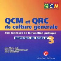 QCM et QRC de culture générale aux concours de la Fonction publique. Batteries de tests n° 3.pdf