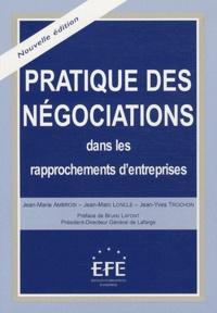 Jean-Marie Ambroisi et Jean-Marc Loncle - Pratique des négociations - Dans les rapprochements d'entreprises.