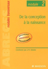 Jean-Marie Antoine - De la conception à la naissance.