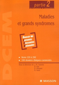 Jean-Marie Antoine et Bernard Gay - Maladies et grands syndrômes - Partie 2 du programme de DCEM2-DCEM4.