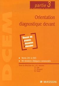 Jean-Marie Antoine et Bernard Gay - Orientation diagnostique devant - Partie 3 du programme de DCEM2-DCEM4.