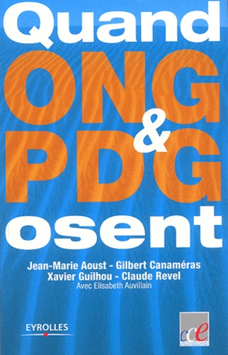 Jean-Marie Aoust - Quand ONG et PDG osent.