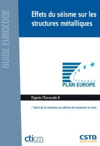 Jean-Marie Aribert et Pierre-Olivier Martin - Effets du séisme sur les structures métalliques - Calcul de la résistance aux séismes des ossatures en acier.