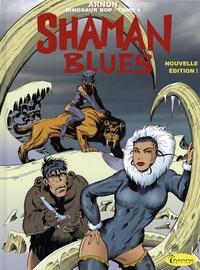 Jean-Marie Arnon - Dinosaur Bop Tome 4 : Shaman blues.