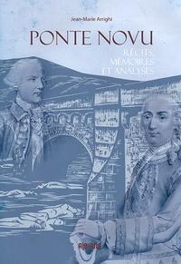 Jean-Marie Arrighi - Ponte Novu - Récits, mémoires et analyses.