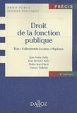 Jean-Marie Auby et Jean-Bernard Auby - Droit de la fonction publique - Etat, collectivités locales, hôpitaux.