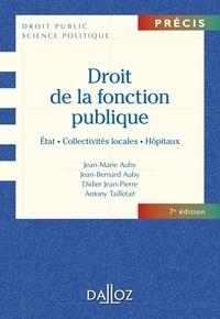 Jean-Marie Auby et Jean-Bernard Auby - Droit de la fonction publique. État . Collectivités locales . Hôpitaux.