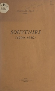 Jean-Marie-Augustin Brac - Souvenirs (1900-1950).