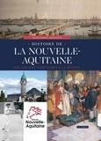Jean-Marie Augustin - Histoire de la nouvelle-Aquitaine - Des anciens territoires à la région.