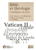 Jean-Marie Auwers et Yves-Marie Blanchard - Bible et théologie - L'intelligence de la foi.