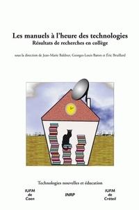 Jean-Marie Baldner et Georges-Louis Baron - Les manuels à l'heure des technologies - Résultats et recherches en collège.