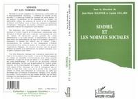 Jean-Marie Baldner - Simmel et les normes sociales - Actes du Colloque Simmel, penseur des normes sociales, Paris, 16 et 17 décembre 1993.