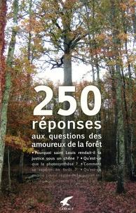 Accentsonline.fr 250 réponses aux questions des amoureux de la forêt Image