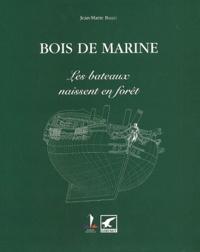 Bois de marine. - Les bateaux naissent en forêt.pdf