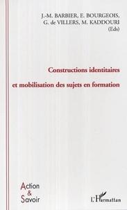 Jean-Marie Barbier - Constructions identitaires et mobilisation des sujets en formation.