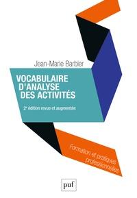 Jean-Marie Barbier - Vocabulaire d'analyse des activités.