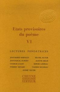 Jean-Marie Barnaud et Michel Butor - Etats provisoires du poème - Tome 6.