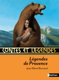 Jean-Marie Barnaud - Légendes de Provence.
