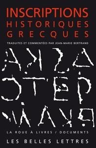 Jean-Marie Bertrand - Inscriptions historiques grecques.