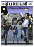 Jean-Marie Beurq et Guillaume Berteloot - Aurélia Tome 2 : Le monstre des catacombes.