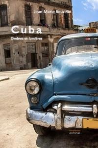 Jean-Marie Beuzelin - Cuba - Ombres et lumières.