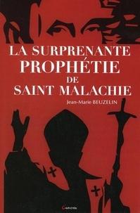 Jean-Marie Beuzelin - La surprenante prophétie de Saint Malachie.
