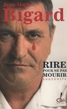 Jean-Marie Bigard - Rire pour ne pas mourir.