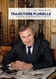 Jean-Marie Bockel - Trajectoire plurielle - Ministre de Mitterrand et Sarkozy.