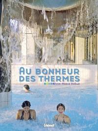 Jean-Marie Boëlle - Au bonheur des thermes.