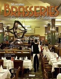 Jean-Marie Boëlle et Jean Cazals - Brasseries - 50 recettes, La mémoire de Paris.
