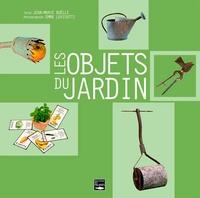 Jean-Marie Boëlle - Les objets du jardin.