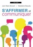 Jean-Marie Boisvert et Madeleine Beaudry - S'affirmer et communiquer. 1 CD audio
