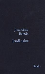 Jean-Marie Borzeix - Jeudi saint.
