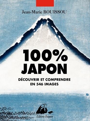 100% Japon. Découvrir et comprendre en 546 images