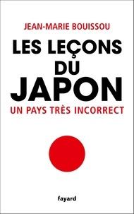 Jean-Marie Bouissou - Les leçons du Japon - Un pays très incorrect.
