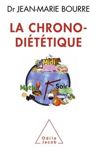 Jean-Marie Bourre - La chrono-diététique.
